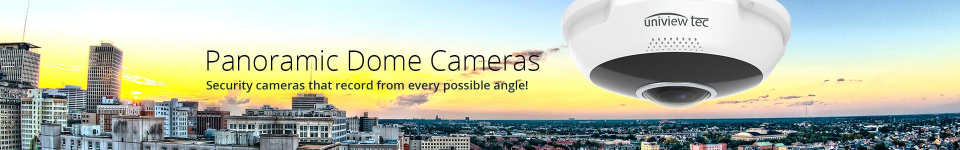 Panoramic Dome Cameras